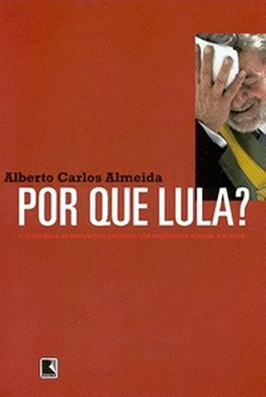 Por que Lula?